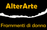 Contest di libera rielaborazione artistica AlterArte – frammenti di donna